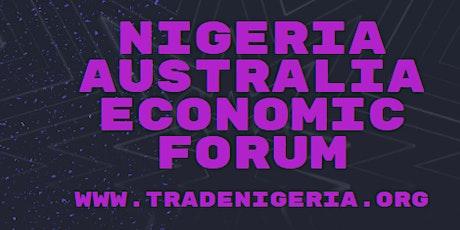 NIGERIA AUSTRALIA ECONOMIC FORUM tickets