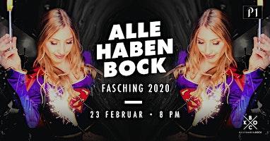 ALLE HABEN BOCK - FASCHING 2020 / 23.02.2019 / Ü16 Party im P1 Club