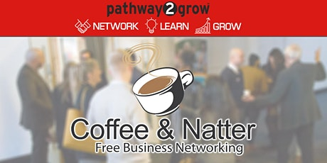 Walsall Coffee & Natter - Free Business Networking Thur 19th November tickets