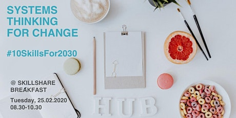 Skillshare Breakfast: Systems Thinking for Change Tickets