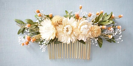 Dried Floral Hair Comb Workshop! tickets