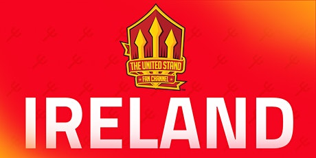 The United Stand Ireland Meet Up tickets