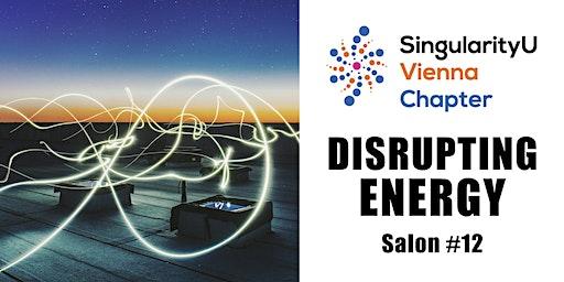 Salon #12: DISRUPTING ENERGY