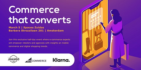 Commerce that converts tickets