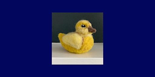 Needle Felting Night: Duckling