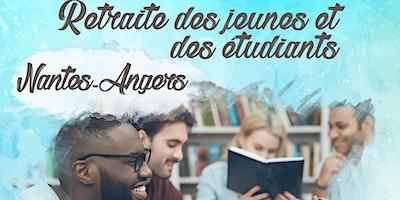 Retraite des jeunes et étudiants - Nantes - Angers