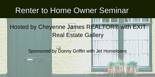 Renter to Home owner Seminar