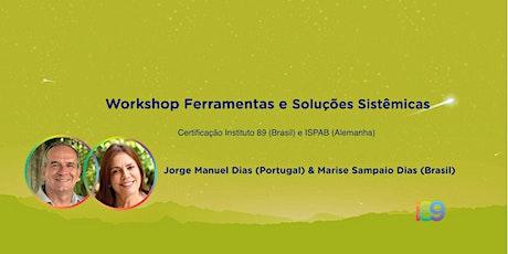 Workshop Ferramentas e Soluções Sistêmicas ingressos