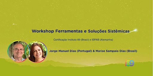 Workshop Ferramentas e Soluções Sistêmicas
