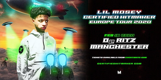Lil Mosey Certified Hit Maker Tour (O2 Ritz, Manchester)