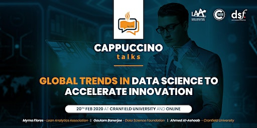 Cappuccino Talks: Global Trends in Data Science to accelerate Innovation
