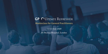 GP Update Refresher Course - 30 CPD credits tickets