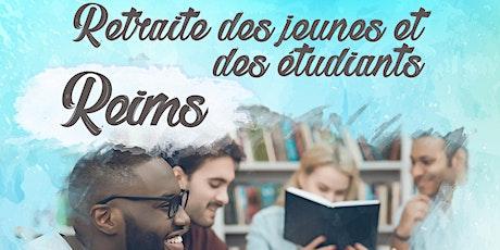 Retraites des jeunes et des étudiants - Reims billets