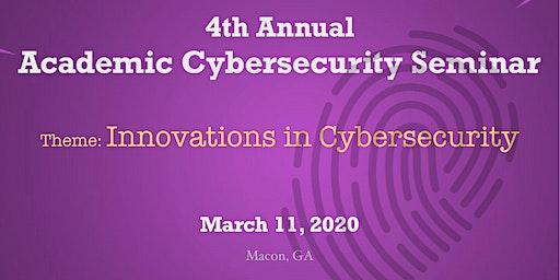 4th Annual Academic Cybersecurity Seminar (ACS)