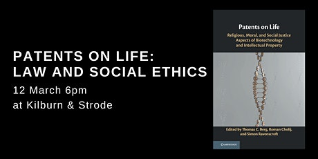 Patents on Life: Law and Social Ethics event tickets