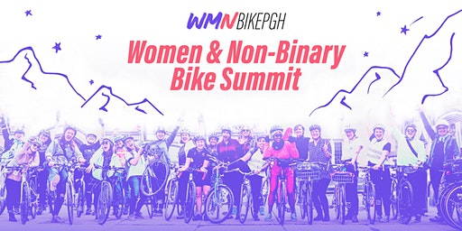 BikePGH 7th Annual Women & Non-Binary Bike Summit Presented by Dollar Bank