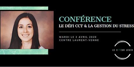 Conférence - Le Défi CCT & la gestion du stress billets