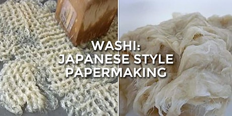 WASHI: Japanese Style Papermaking tickets