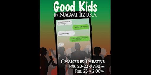 GOOD KIDS by Naomi Iizuka