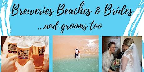 Breweries, Beaches & Brides tickets