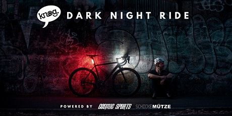 Knog Dark Night Ride @ Cyclingworld / by Cosmic Sports & Schicke Mütze Tickets