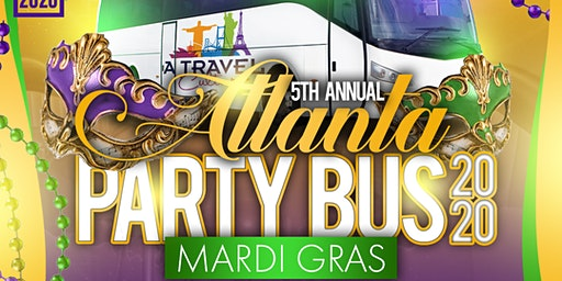5th Annual Atlanta Mardi Gras Party Bus Alcohol included 2020!