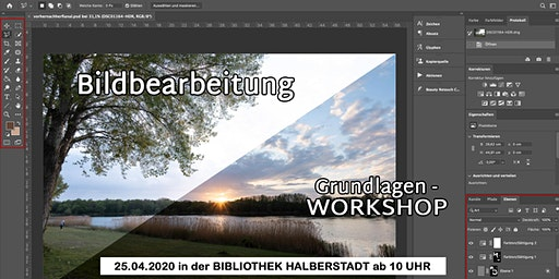 Bildbearbeitung Grundlagenworkshop: Photoshop einfach erklärt