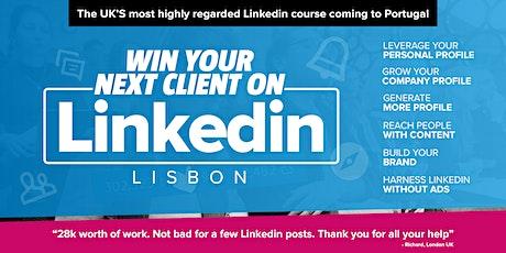 Win your next client on LinkedIn - LISBON - Grow your business on LinkedIn tickets
