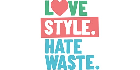 Love Style Hate Waste tickets