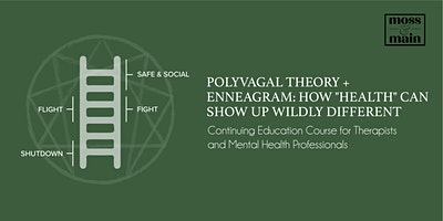 """Polyvagal Theory + Enneagram: How """"Health"""" Can Show Up Wildly Different"""