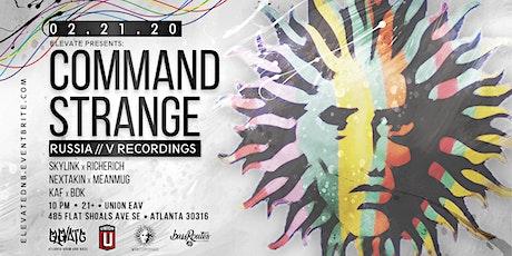 Elevate Presents: Command Strange tickets