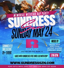 SUNDRESS SZN: THE SEXIEST DAY PARTY OF THE SUMMER tickets