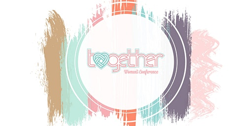 TOGETHER WOMEN'S CONFERENCE