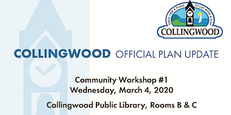 Collingwood Official Plan Update Workshop #1 tickets