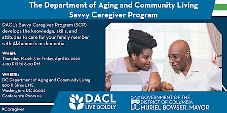 Join DACL's Savvy Caregiver Program! tickets