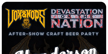 Vox&Hops and Devastation On The Nation After Party tickets
