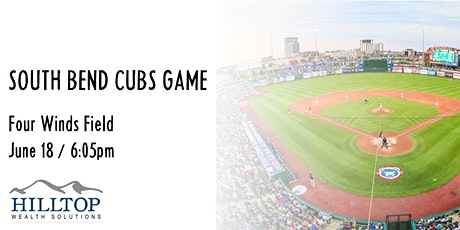 Hilltop Wealth Solutions & South Bend Cubs Baseball tickets