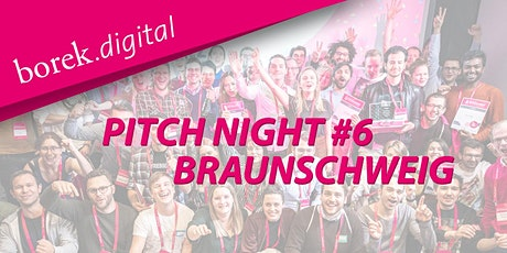 Pitch Night #6 in Braunschweig - borek.digital Tickets
