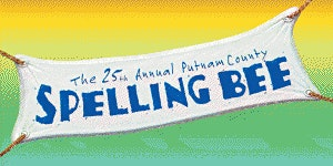 StM  Performing Arts presents   The 25 Annual Putnam County Spelling Bee