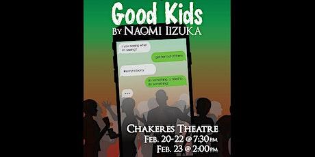 GOOD KIDS by Naomi Iizuka tickets