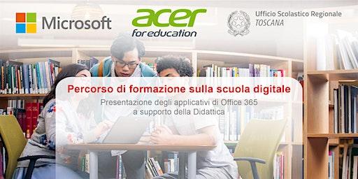 MicrosoftEDU Acer USR Toscana: Percorso di formazione sulla scuola digitale