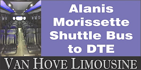 Alanis Morissette Shuttle Bus to DTE from O'Halloran's / Orleans Mt. Clemens tickets