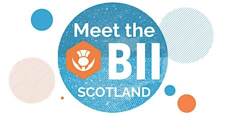 Meet the BII - Scotland! tickets