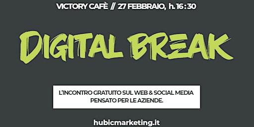 Digital Break | Incontro gratuito su Web & Social Media per le Aziende
