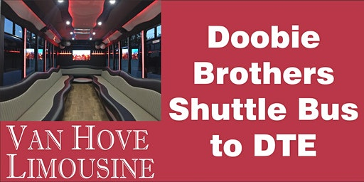 Doobie Brothers Shuttle Bus to DTE from O'Halloran's / Orleans Mt. Clemens