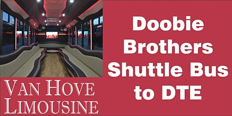 Doobie Brothers Shuttle Bus to DTE from Hamlin Pub 25 Mile & Van Dyke tickets