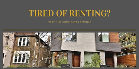 Tired of Renting? First Time Homebuyer Seminar! tickets