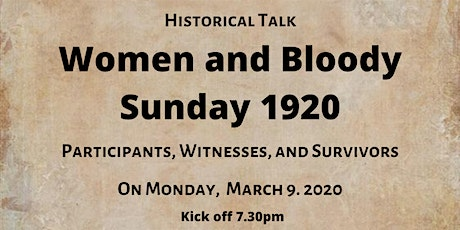 Women and Bloody Sunday 1920: Participants, Witnesses, and Victims tickets