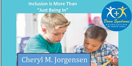 "Inclusion is More Than ""Just Being In"" by Cheryl Jorgensen tickets"