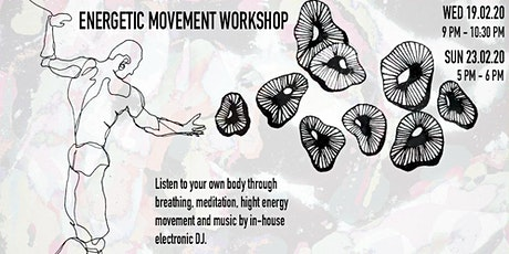 Energetic Movement Workshop, Learn How to Connect to Your Body tickets